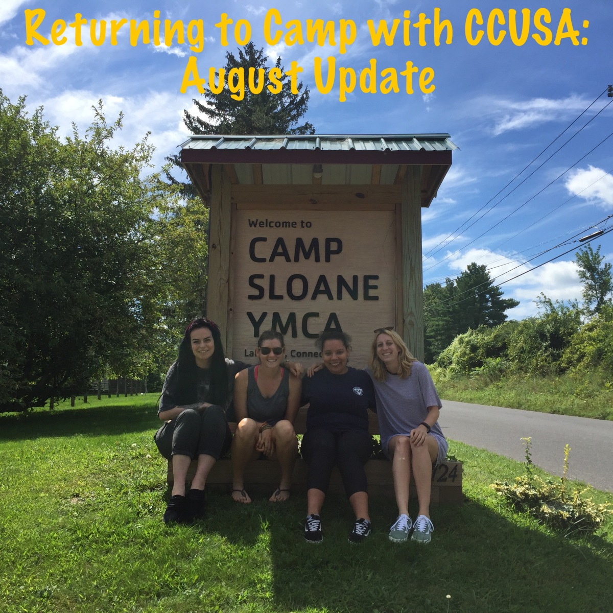 Returning to Camp with CCUSA: August Update