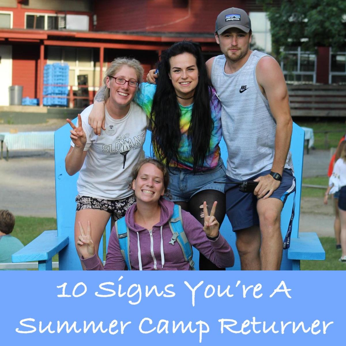 10 Signs You're a Summer Camp Returner