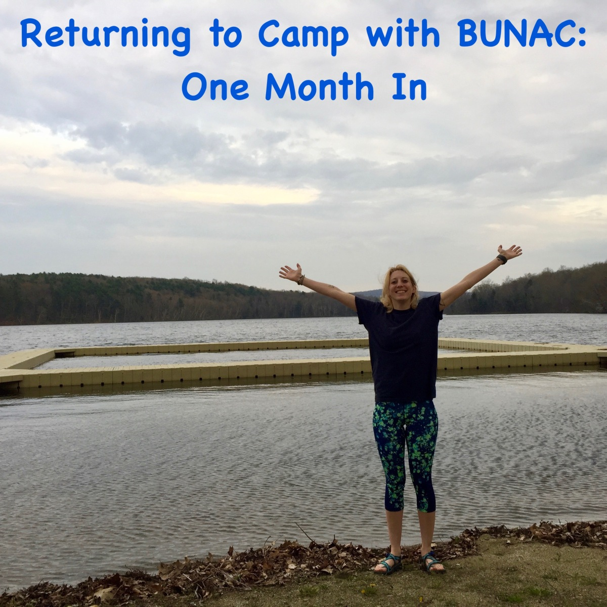 Returning to Camp with BUNAC: One Month In